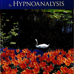 The Handbook of Brief Psychotherapy by Hypnoanalysis